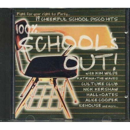 100 %25 School'S Out - Kim Wilde/Katrina Waves/Nick Kershaw/Icehouse Cd