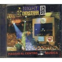 105 Night Express - Antonacci/Grignani/Battiato/Nannini/883/Consoli Cd