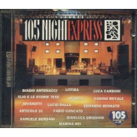 105 Night Express Vol 2 - Battiato/Xonsoli/Nannini/Neffa/Articolo 31 Cd