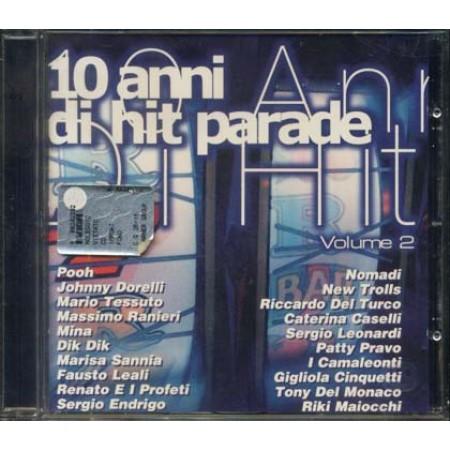10 Anni Di Hit Parade Vol. 2 - Pooh/Dorelli/Ranieri/Mina/Sannia/Endrigo/Pravo Cd