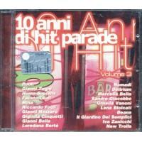 10 Anni Di Hit Parade Vol. 3 - Pooh/Mina/Marcella Bella/Biolcati Cd