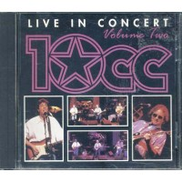10 Cc - Live In Concert Volume Two Cd
