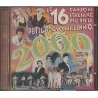 Le 16 Canzoni Italiane Per Il 2000 - Celentano/Mina/Bongusto/Don Backy cd