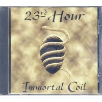23Rd Hour - Immortal Coil Cd