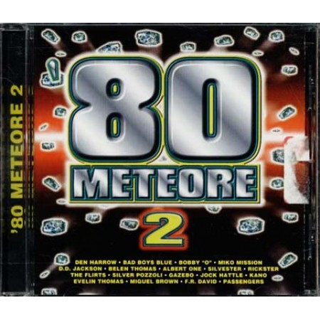 80 Meteore 2 - Den Harrow/Bad Boys Blue/Belen Thomas/D.D. Jackson Cd