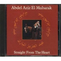 Abdel Aziz El Mubarak - Straight From The Heart Cd