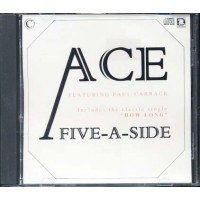 Ace Feat Paul Carrack - Five-A-Side Cd