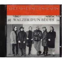 Adelmo E I Suoi Sorapis - Walzer D'Un Blues (Zucchero/Pooh) Prima Stampa Cd