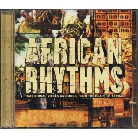 African Rhythms - Traditional Voices And Music From The Heart Of Africa Cd
