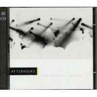 Afterhours - Siam Tre Piccoli Porcellini 2x Cd