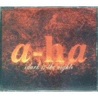 A-Ha - Dark Is The Night Cd