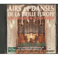 Andre' Isoir - Airs & Dances Of Old Europe Cd