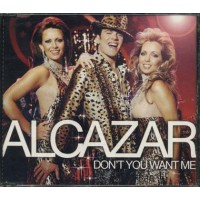 Alcazar - Don'T You Want Me Cd
