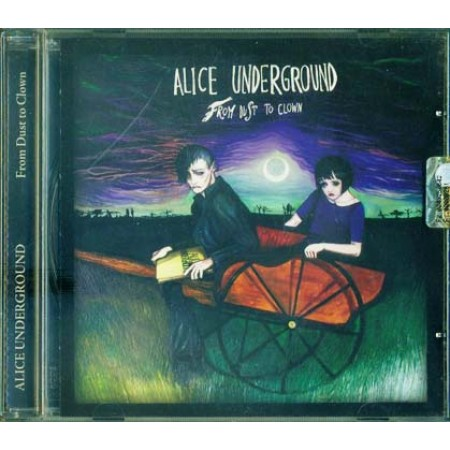 Alice Underground - From Dust To Clown Cd