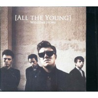 All The Young - Welcome Home Cd