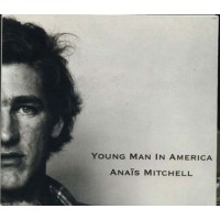 Anais Mitchell - Young Man In America Digipack Cd