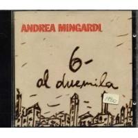 Andrea Mingardi - - 6 Al Duemila Cd