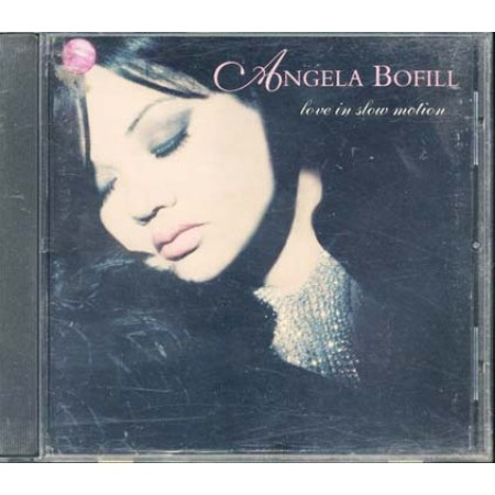Angela Bofill - Love In Slow Motion Cd