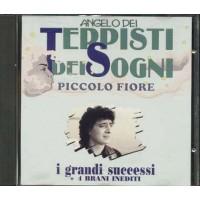 Angelo Dei Teppisti Dei Sogni - Piccolo Fiore I Grandi Successi + Inediti Cd