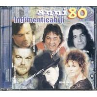 Anni' 80 Indimenticabili - Drupi/Kuzminac/Sorrenti/De Piscopo/Fargo Cd