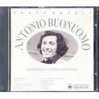Antonio Buonuomo - La Grande Canzone Napoletana Cd