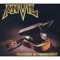 Anvil - Plugged In Permanent Digipack Cd