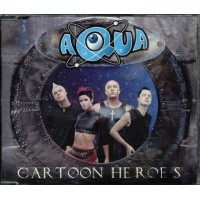Aqua - Cartoon Heroes Cd