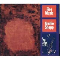 Archie Shepp - Fire Music Cd
