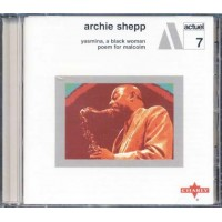 Archie Shepp - Yasmina A Black Woman/Poem For Malcolm Charly Snap 162 Cd