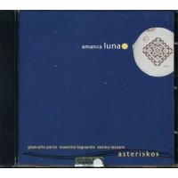 Asteriskos - Amanca Luna Cd