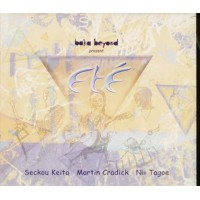 Baka Beyond Present Ete' - Seckou Keita/Martin Cradick/Nil Tagoe Cd