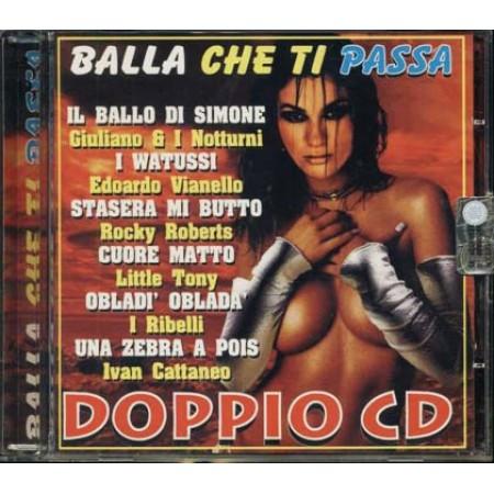 Balla Che Ti Passa - Giuliano E I Notturni/Vianello/Cattaneo/Little Tony Cd