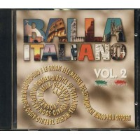 Balla Italiano Vol.2 - 883/Ambra/Kay Bianco/Ustmamo/Camilla/Elio Cd