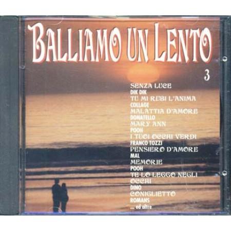 Balliamo Un Lento 3 - Romans/Franco Tozzi/Pooh/Mal Cd