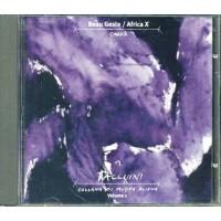 Beau Geste/Africa X/Tuxedomoon - Chaka' Taccuini Vol. 1 (Litfiba/Chimenti/Cccp)