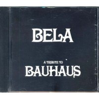Bela A Tribute To Bauhaus (The Electric Hellfire/Faith And The Muse) Cd
