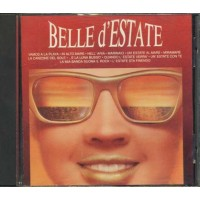 Belle D'Estate - Righeira/Berte'/Marcella/Giuni Russo/Ciao Fellini/Battisti Cd