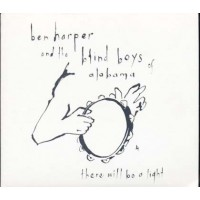 Ben Harper & The Blind Boys Of Alabama - There Will Be A Light Digipak Cd