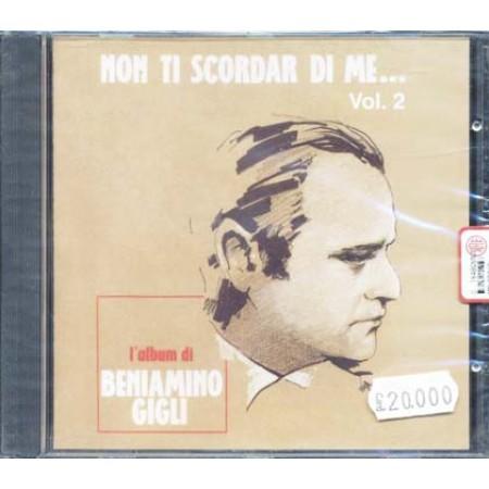 Beniamino Gigli - Non Ti Scordar Di Me Vol. 2 Cd