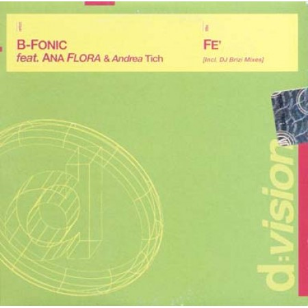 B-Fonic Feat Ana Flora - Fe' D:Vision 5 Tracks Cd