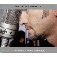 Biagio Antonacci - Tra Le Mie Canzoni Digipack Cd