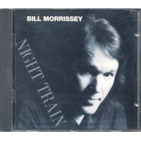 Bill Morrissey - Night Train Philo Cd