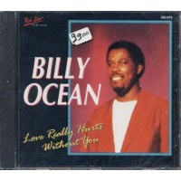 Billy Ocean - Love Really Hurts Without You Cd