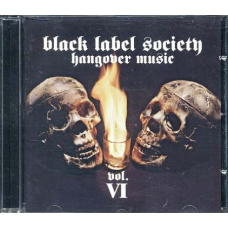 Black Label Society - Hangover Music Vol. Vi Cd