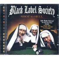 Black Label Society - Shot To Hell Cd