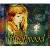 Blackwood - Friday Night Cd