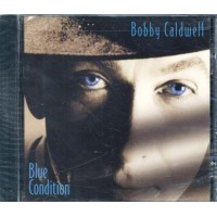 Bobby Caldwell - Blue Condition Cd