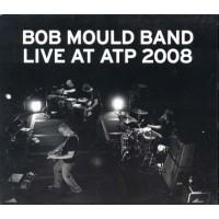 Bob Mould Band - Live At Atp 2008 Digipack Cd