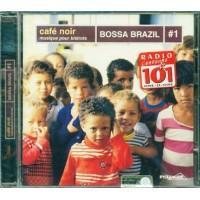 Bossa Brazil #1 - Cafe Noir Musique Bistrots Cd