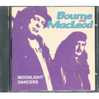 Bourne And Macleod - Moonlight Dancers Cd